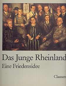 Das Junge Rheinland - Eine Friedensidee